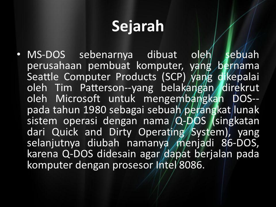 Versi MS-DOS MS-DOS versi 1.xx Ini adalah versi awal di mana MS-DOS pertama kali diluncurkan oleh Microsoft.