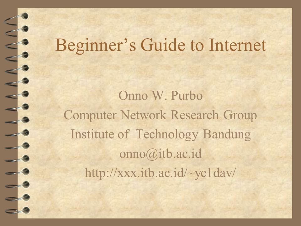 Beginner's Guide to Internet Onno W.