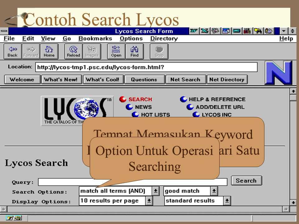 Contoh Search Lycos Tempat Memasukan Keyword Keyword Dapat Lebih Dari Satu Option Untuk Operasi Searching
