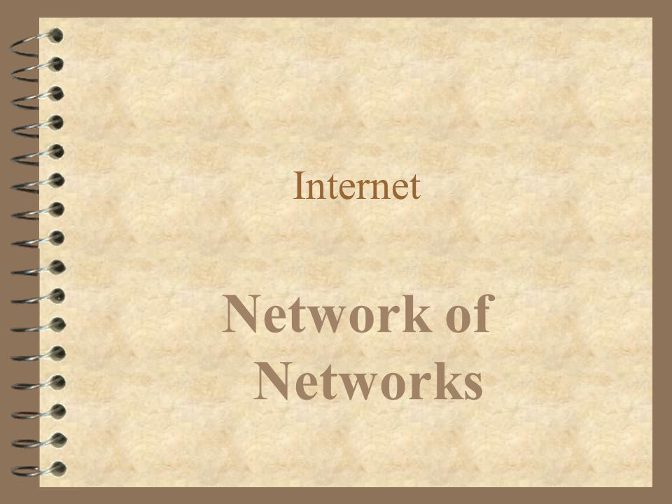 Internet Network of Networks