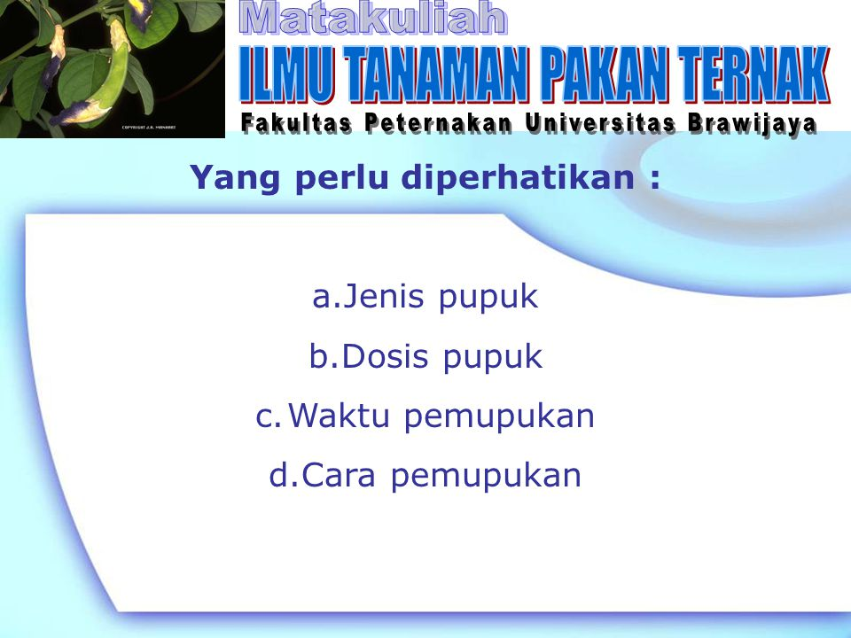 Jenis Pupuk 1.Pupuk organik/ pupuk alam a.Pupuk kandang b.