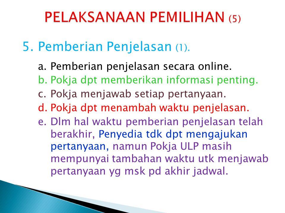 5.Pemberian Penjelasan (2).f.Kumpulan tanya jawab dan keterangan lain merupakan BAPP.