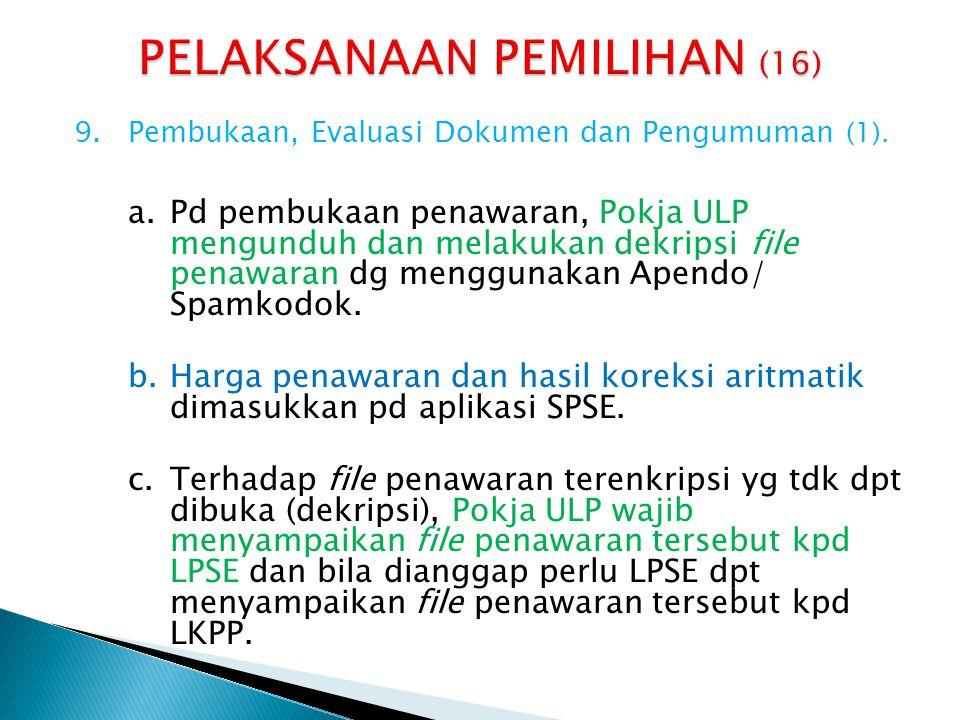 9.Pembukaan, Evaluasi Dokumen dan Pengumuman (2).