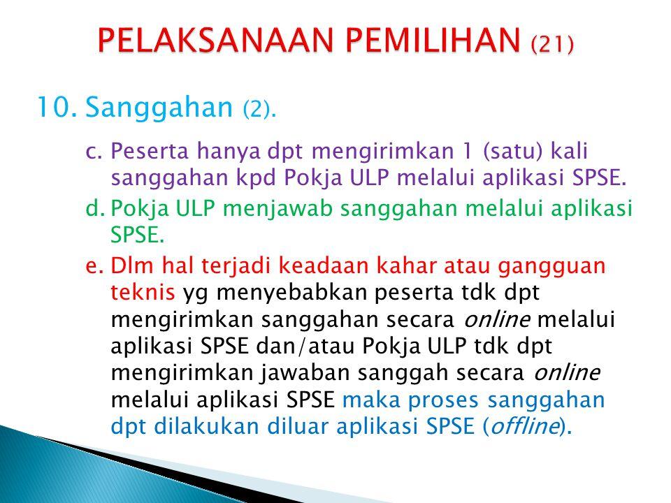 11.Evaluasi/Penyampaian/Pemilihan Ulang.