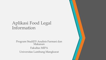Aplikasi Food Legal Information Program StudiD3 Analisis Farmasi dan Makanan Fakultas MIPA Universitas Lambung Mangkurat.