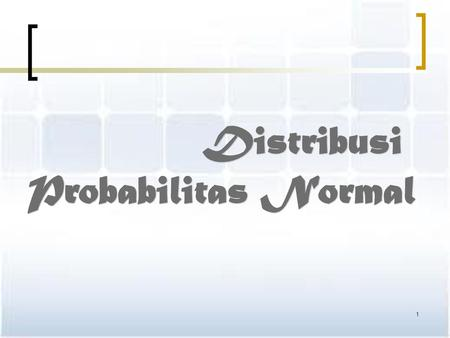 Distribusi Probabilitas Normal.