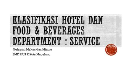 Klasifikasi hotel dan Food & beverages department : Service