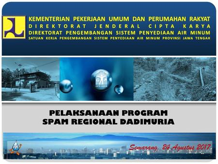 PELAKSANAAN PROGRAM SPAM REGIONAL DADIMURIA