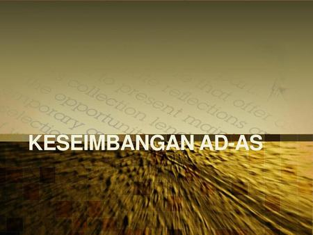 KESEIMBANGAN AD-AS.