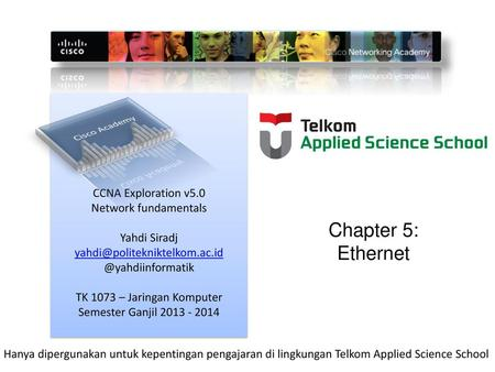 Chapter 5: Ethernet Cisco Academy CCNA Exploration v5.0