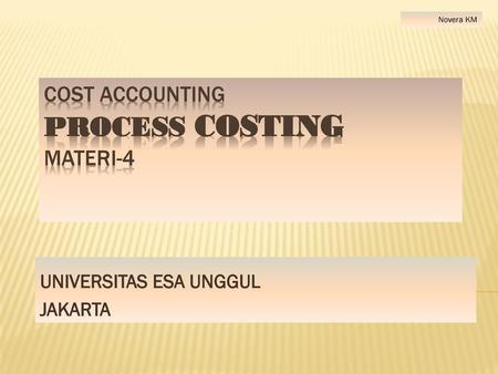 COST ACCOUNTING PROCESS COSTING MATERI-4