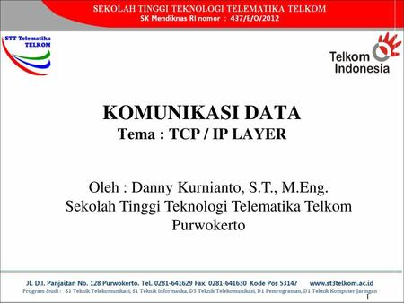 KOMUNIKASI DATA Tema : TCP / IP LAYER