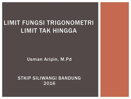 limit fungsi trigonometri limit tak hingga