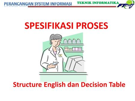 Structure English dan Decision Table