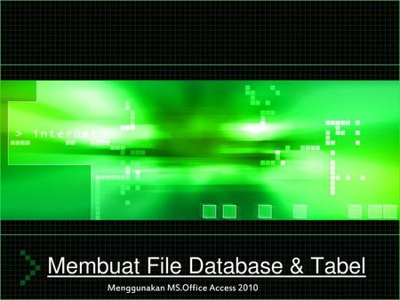 Membuat File Database & Tabel