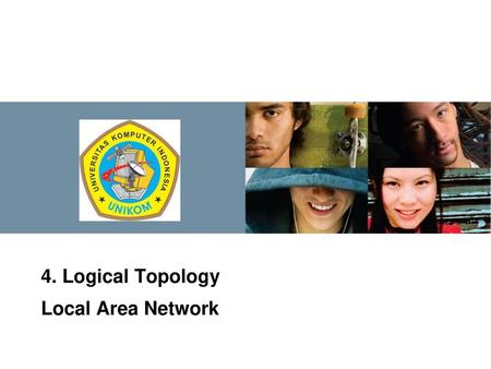 4. Logical Topology Local Area Network