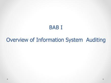 BAB I Overview of Information System Auditing