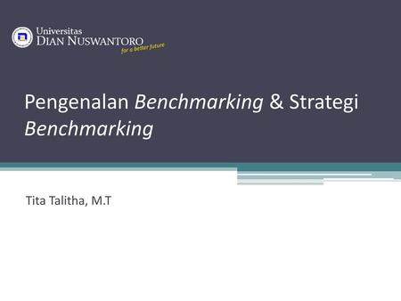 Pengenalan Benchmarking & Strategi Benchmarking
