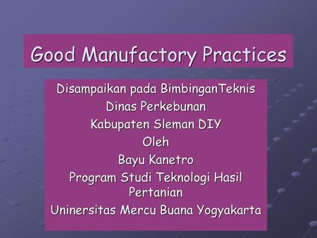 Good Manufactory Practices