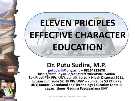 ELEVEN PRICIPLES EFFECTIVE CHARACTER EDUCATION