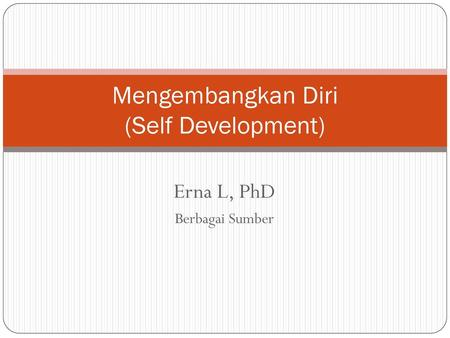 Mengembangkan Diri (Self Development)