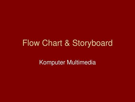 Flow Chart & Storyboard
