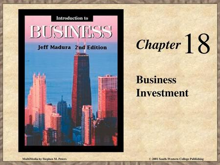 18 Chapter Business Investment Introduction to