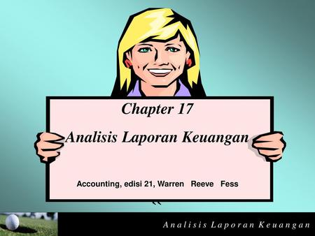 Analisis Laporan Keuangan Accounting, edisi 21, Warren Reeve Fess