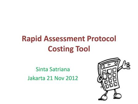 Rapid Assessment Protocol Costing Tool
