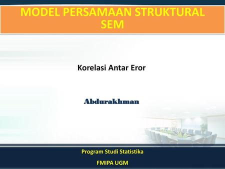 MODEL PERSAMAAN STRUKTURAL Program Studi Statistika
