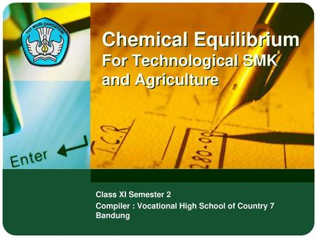 Chemical Equilibrium For Technological SMK and Agriculture