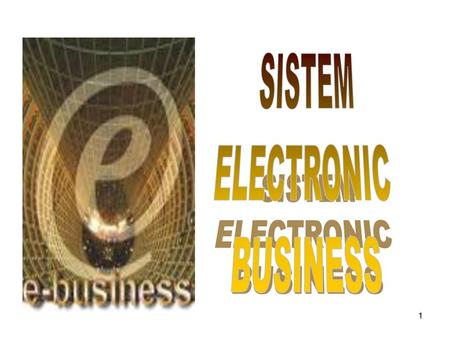 SISTEM ELECTRONIC BUSINESS.