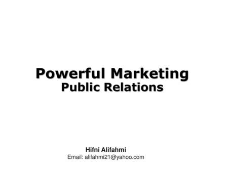 Powerful Marketing Public Relations