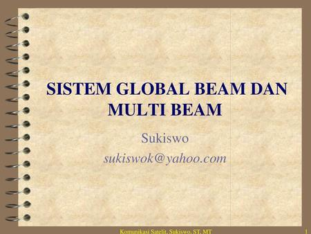 SISTEM GLOBAL BEAM DAN MULTI BEAM