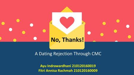 A Dating Rejection Through CMC