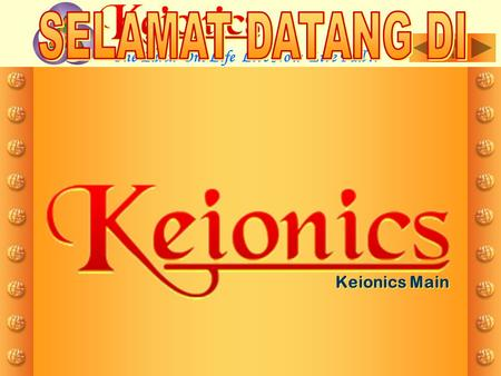 Keionics Main One Earth One Life Live Now Live Full !!