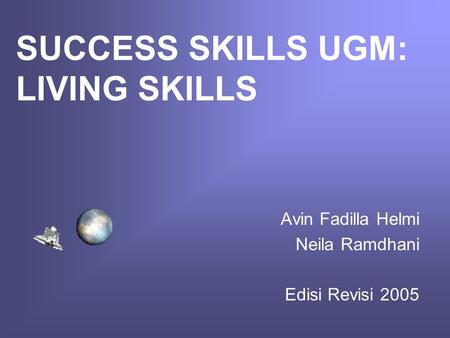 SUCCESS SKILLS UGM: LIVING SKILLS
