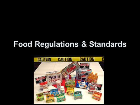 Food Regulations & Standards. Introduction •The legal requirements for food safety and food quality have been established by many national governments,