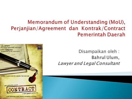Disampaikan oleh : Bahrul Ulum, Lawyer and Legal Consultant.