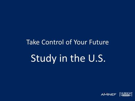Take Control of Your Future Study in the U.S.. American Indonesian Exchange Foundation 1992 Komisi dwi-negara dibentuk untuk mengelola program beasiswa.