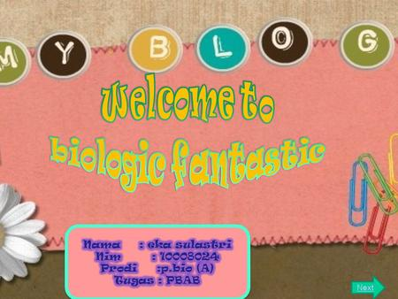 Welcome to biologic fantastic