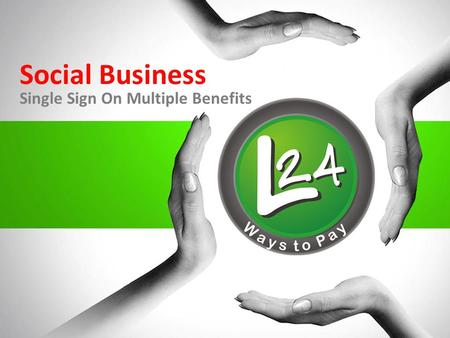 Social Business Single Sign On Multiple Benefits.