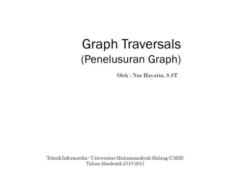 Graph Traversals (Penelusuran Graph)