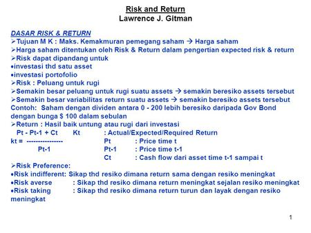 Risk and Return Lawrence J. Gitman DASAR RISK & RETURN