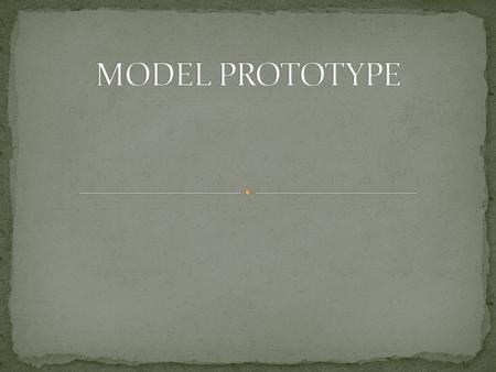 Bahasan  Definisi Model Prototype Definisi Model Prototype  Gambar Model Prototype Gambar Model Prototype  Aktifitas Prototype Aktifitas Prototype.