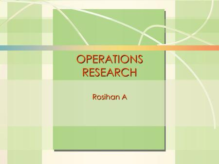 6s-1Analisis Sensitivitas William J. Stevenson Operations Management 8 th edition OPERATIONS RESEARCH Rosihan A.