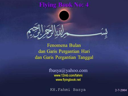 Flying Book No: 4 Fenomena Bulan dan Garis Pergantian Hari