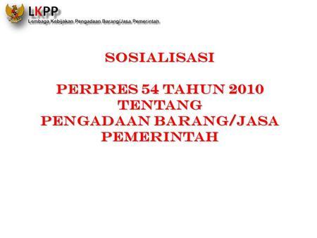 Peraturan pengadaan barang dan jasa tahun 2013
