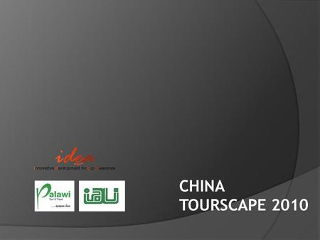 CHINA TOURSCAPE 2010. LATAR BELAKANG  47th IFLA - International Federation of Landscape Architects World Congress tanggal 28-31 Mei 2010 di Suzhou, Cina.