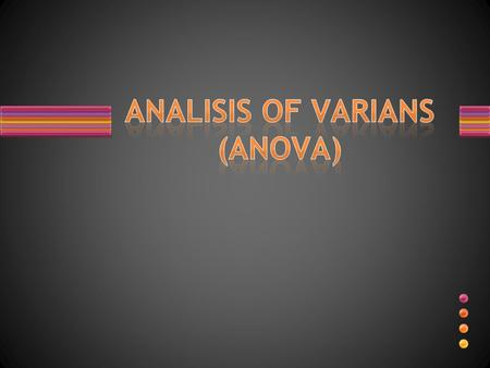 ANALISIS OF VARIANS (ANOVA)